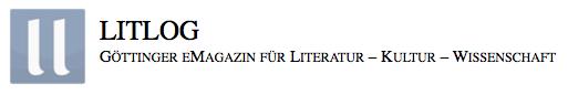 Litlog - Göttinger eMagazin für Literatur - Kultur - Wissenschaft